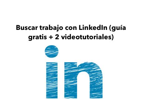 Buscar-trabajo-con-Linkedin-copia[1]