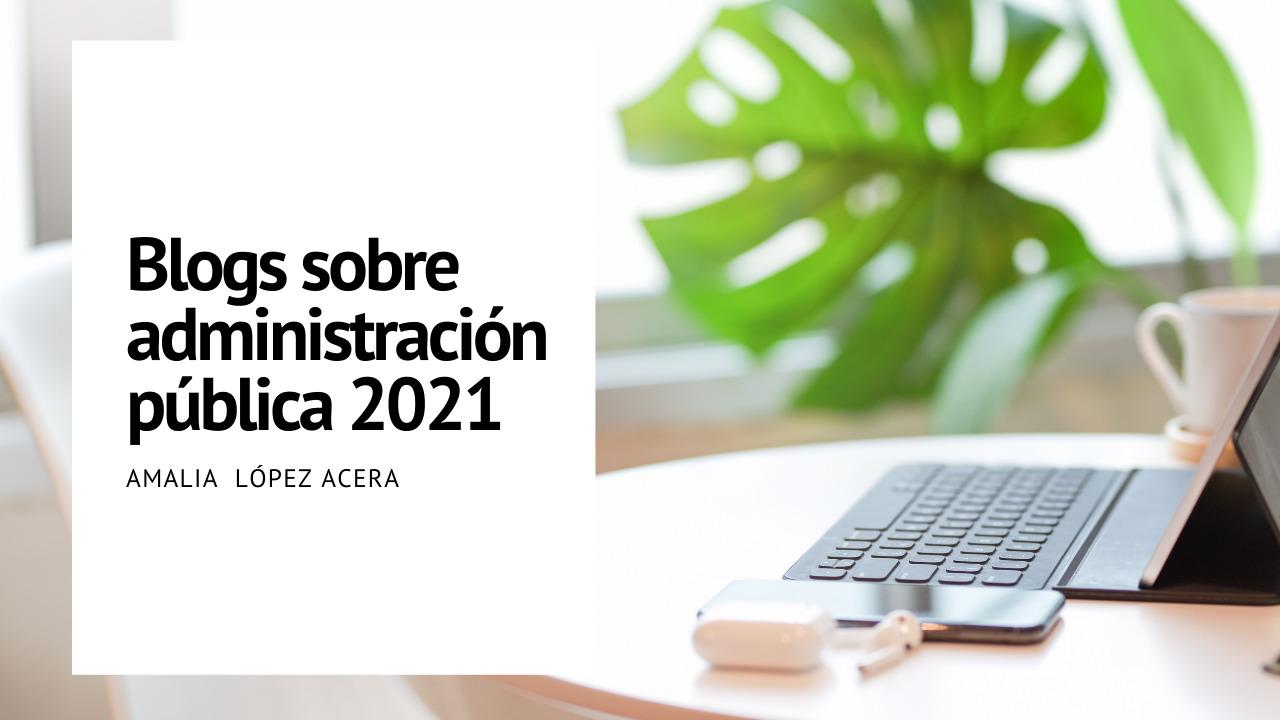 Blog administración pública 2021