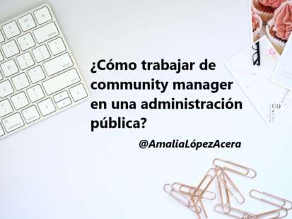 Trabajar community manager en una adminsitración pública